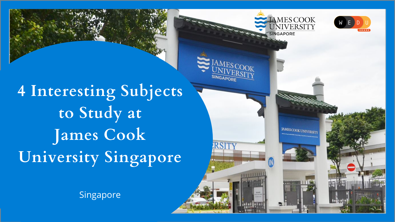 4 Interesting Subjects to Study at James Cook University Singapore