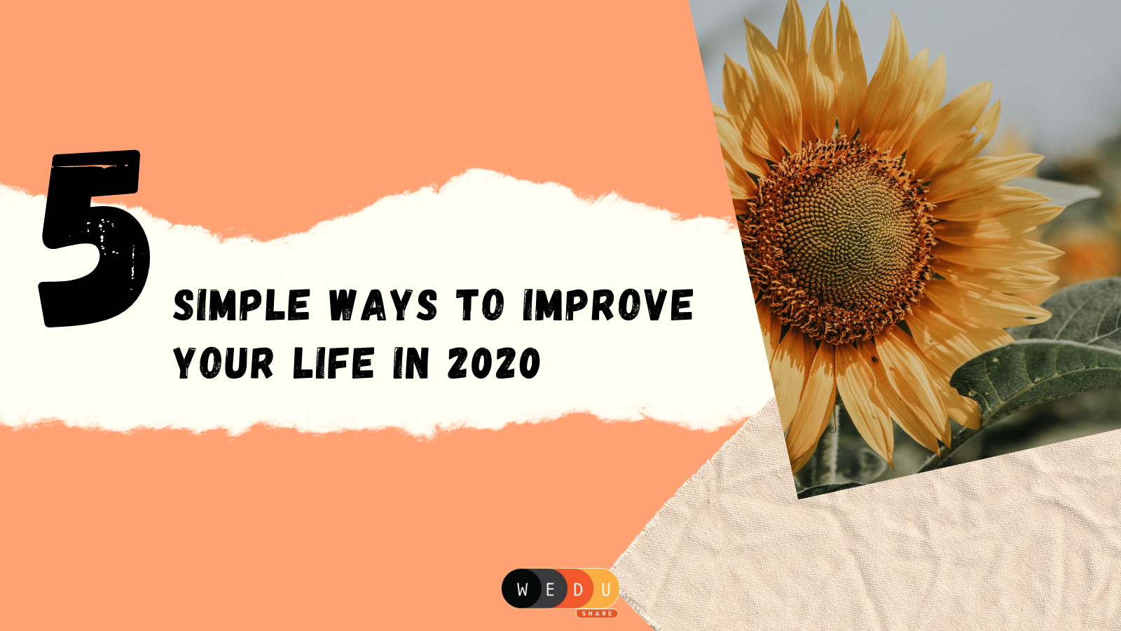 5 Simple Ways To Improve Your Life in 2020