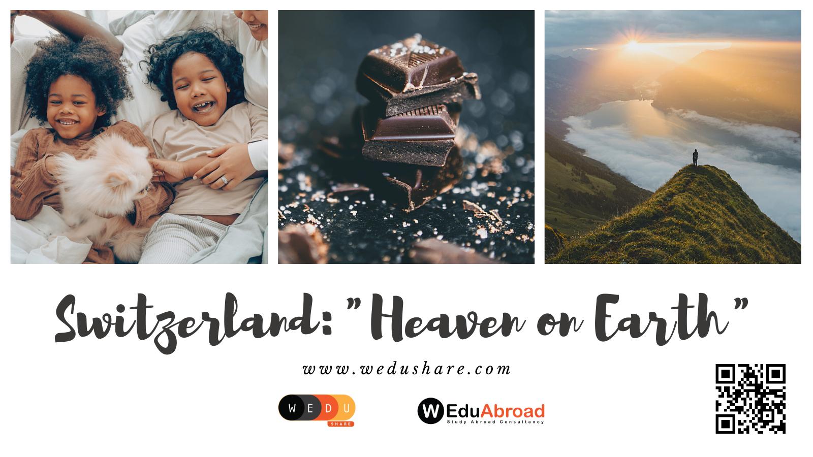 Switzerland: Heaven on Earth?