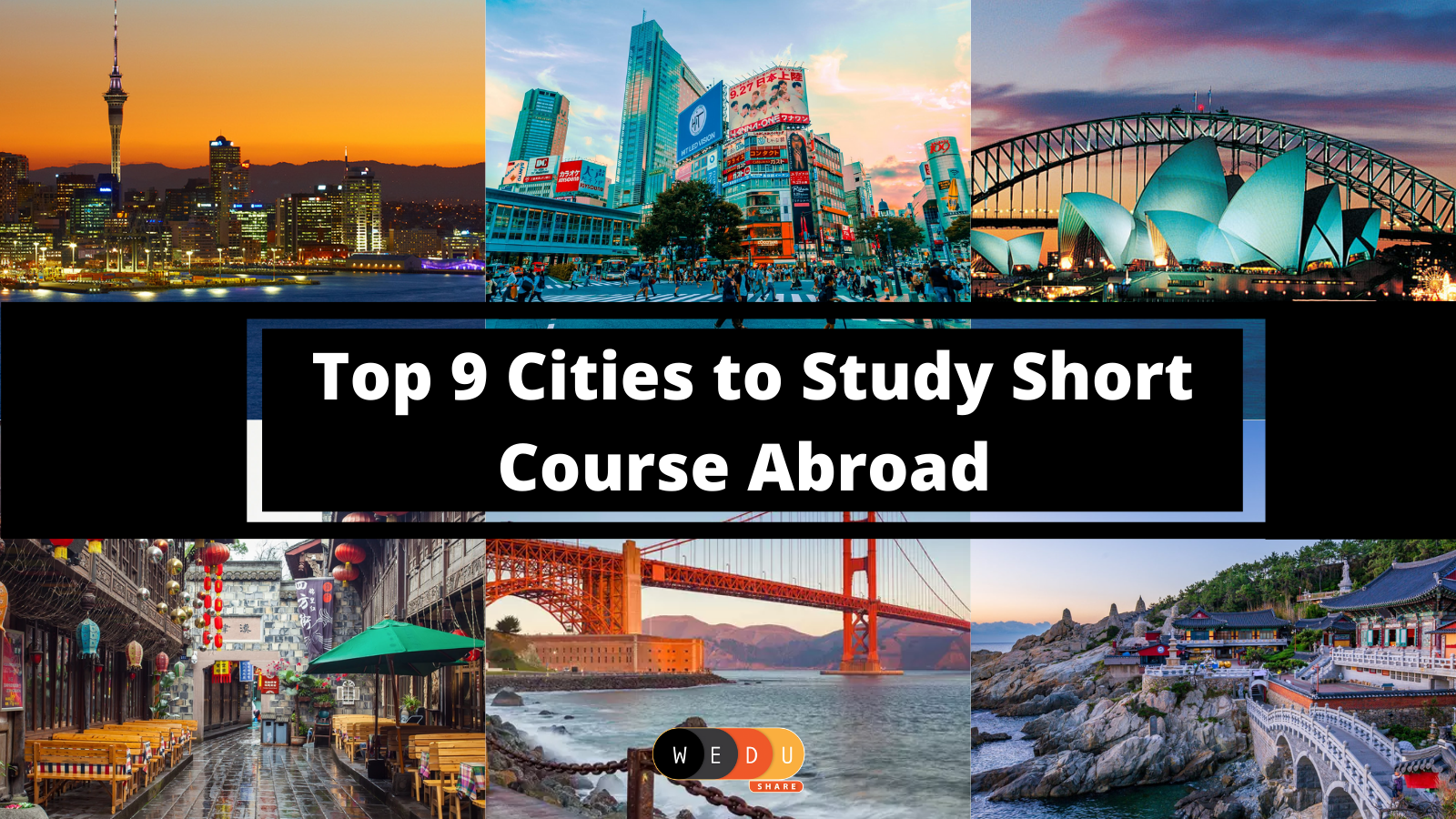 Top 9 Cities to Study Short Course Abroad