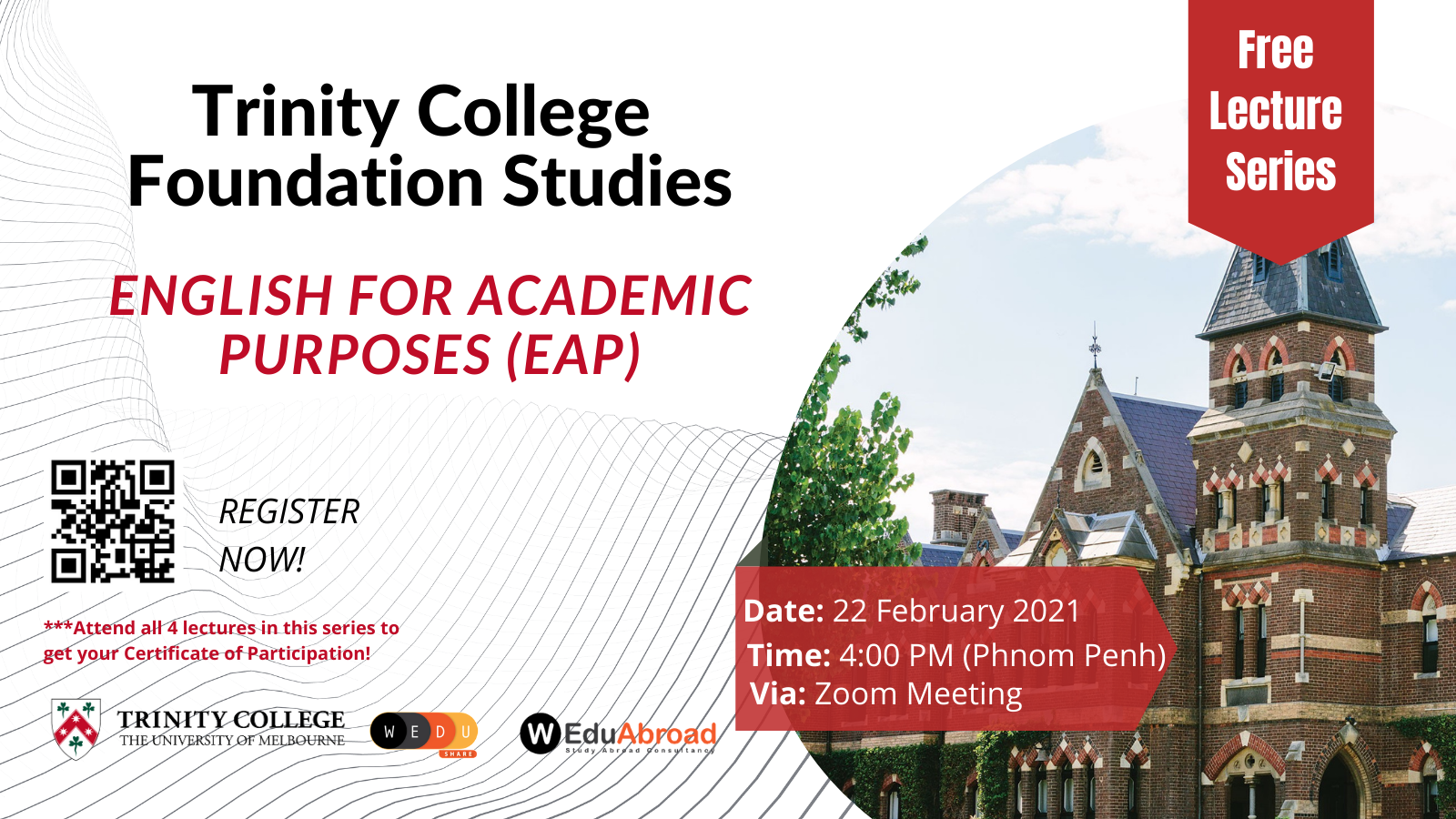 Trinity College Foundation Studies FREE Lecture Series English for Academic Purposes (EAP)