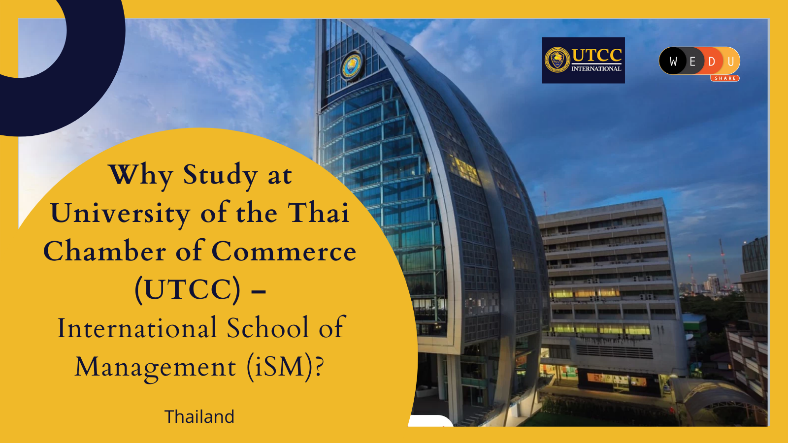 University of the Thai Chamber of Commerce (UTCC) – International School of Management (iSM)