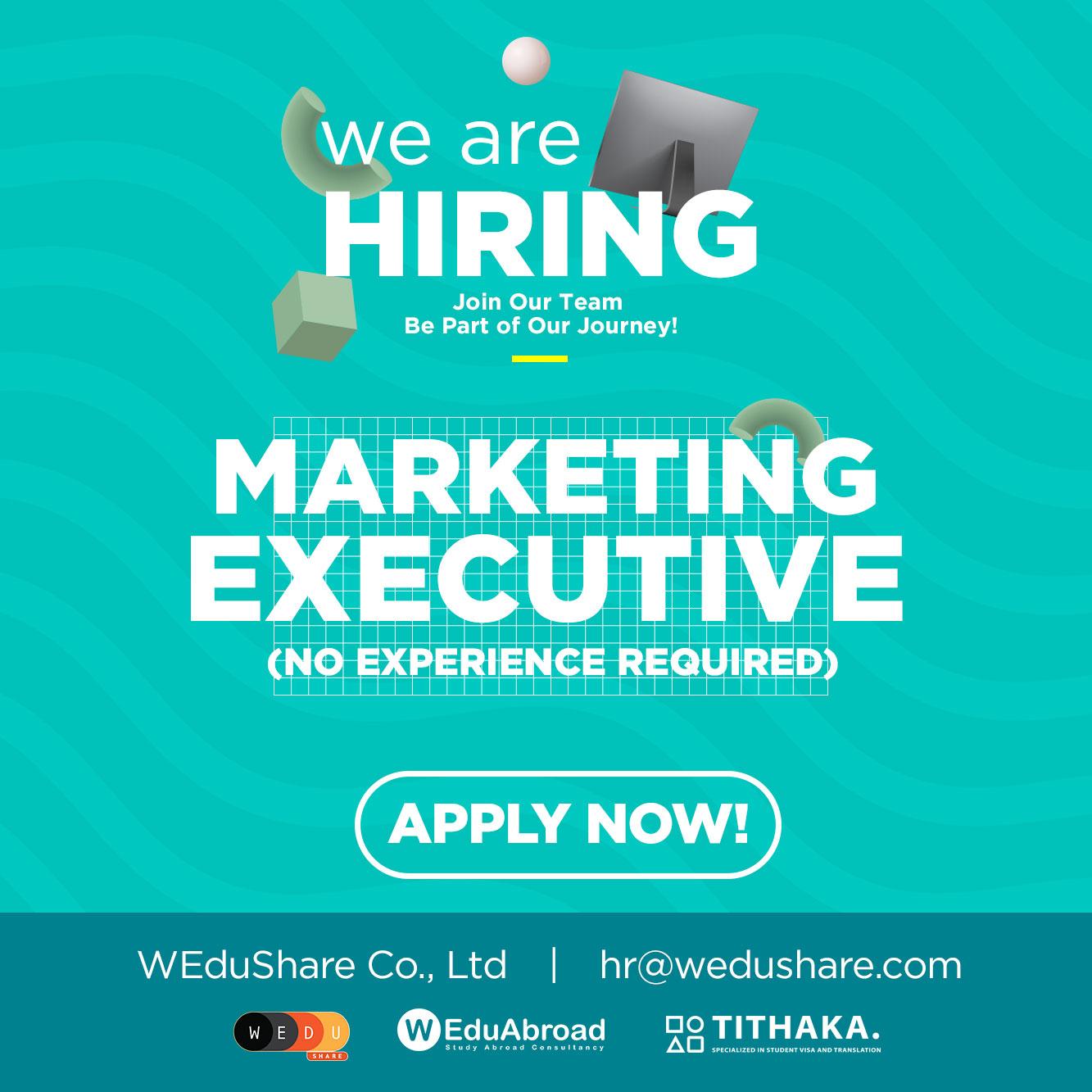 We are hiring Marketing Executive