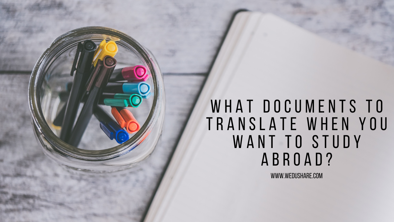 What Documents to Translate When You Want to Study Abroad