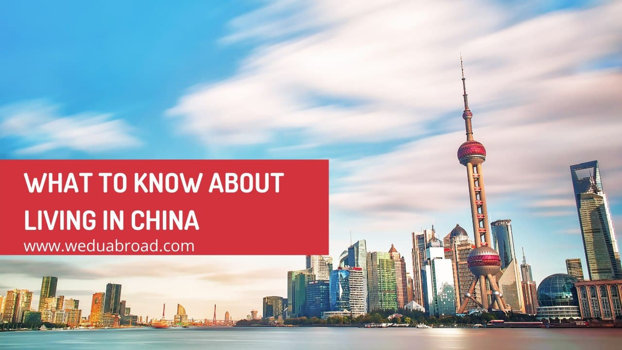 What You Need to Know about Living in China