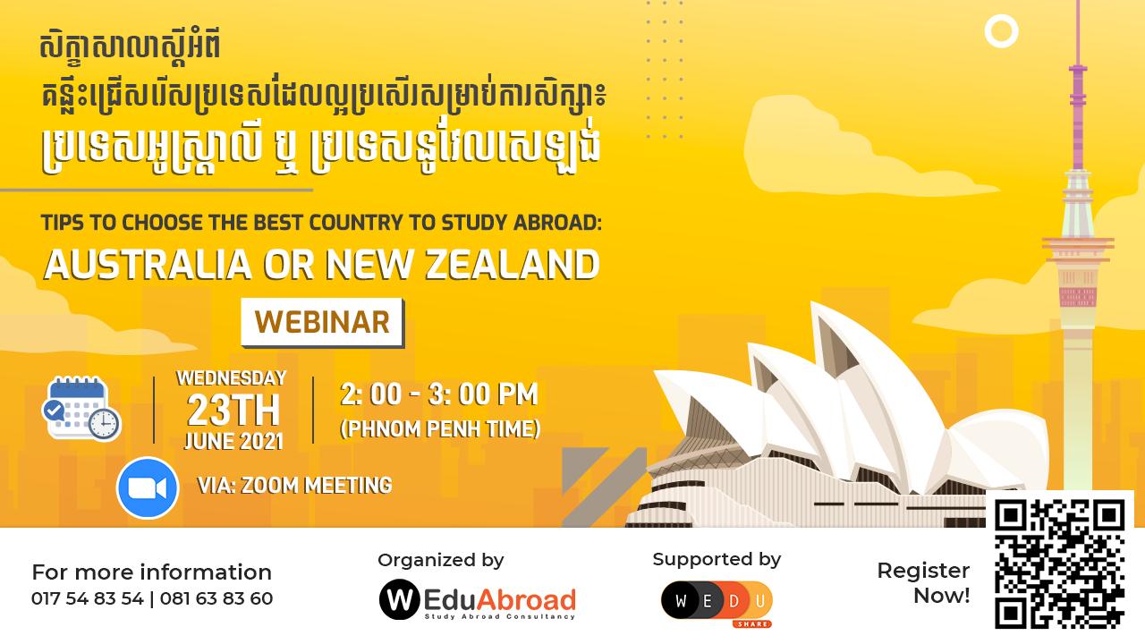 """សិក្ខាសាលាស្តីអំពី """"Tips to Choose the Best Country to Study Abroad: Australia or New Zealand"""""""