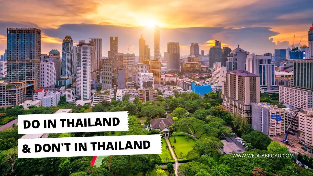 10 Do & Don't While Studying and Living in Thailand