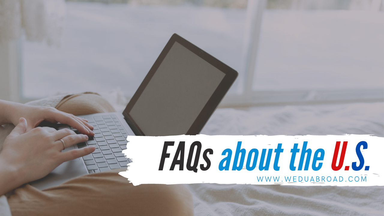 11 Frequently Asked Questions (FAQs) About Studying in the United States