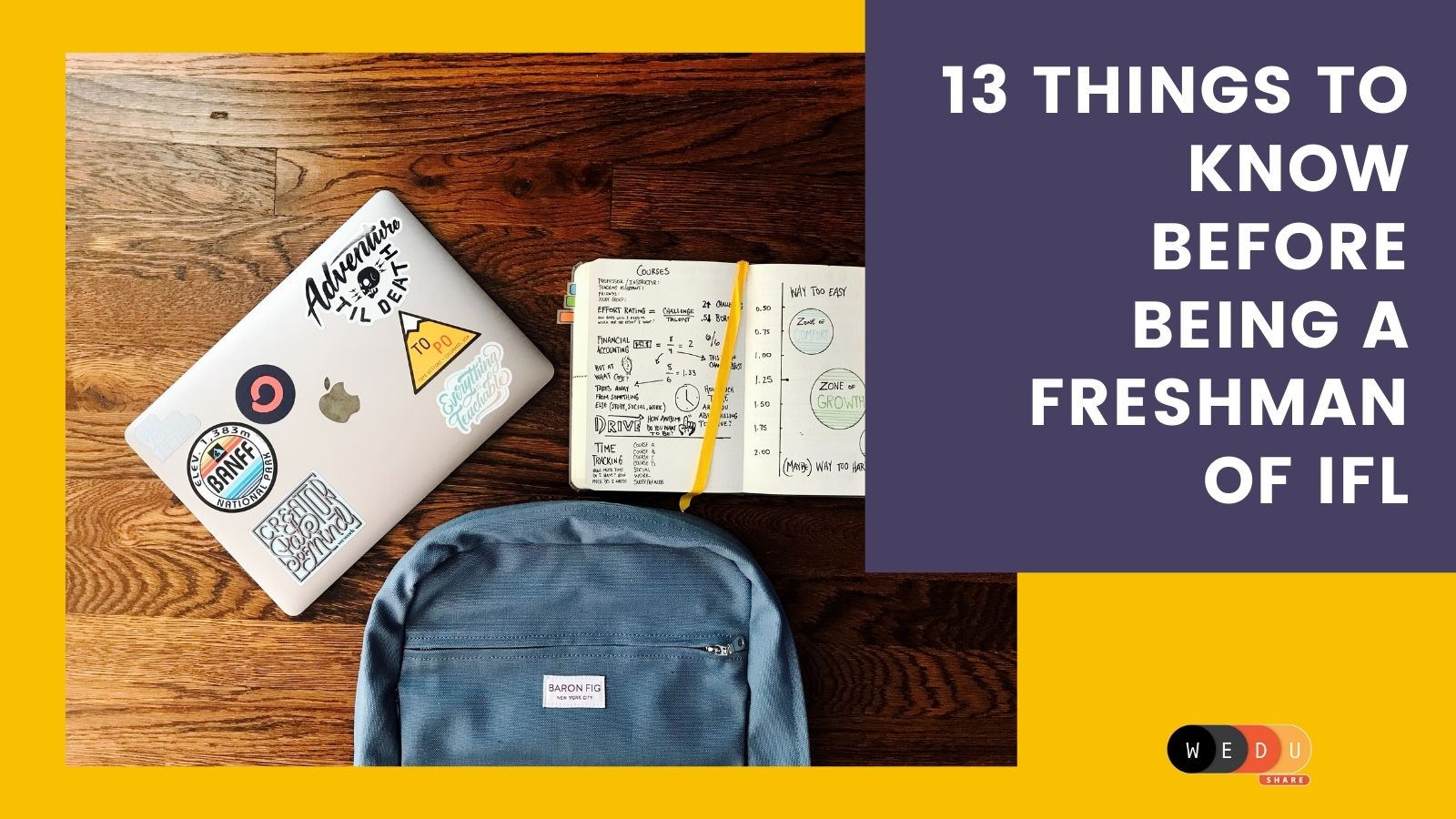 13 Things To Know Before Being A Freshman Of IFL