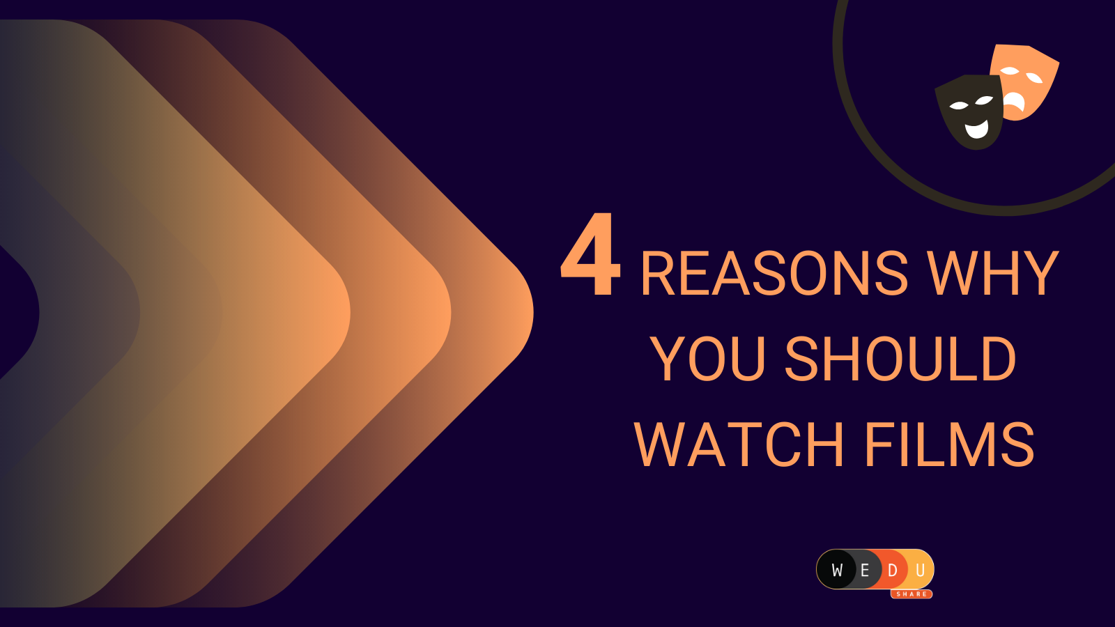 4 Reasons Why You Should Watch Films