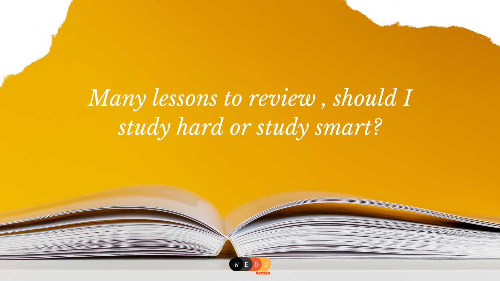 Many Lessons To Review , Should I Study Hard or Study Smart?