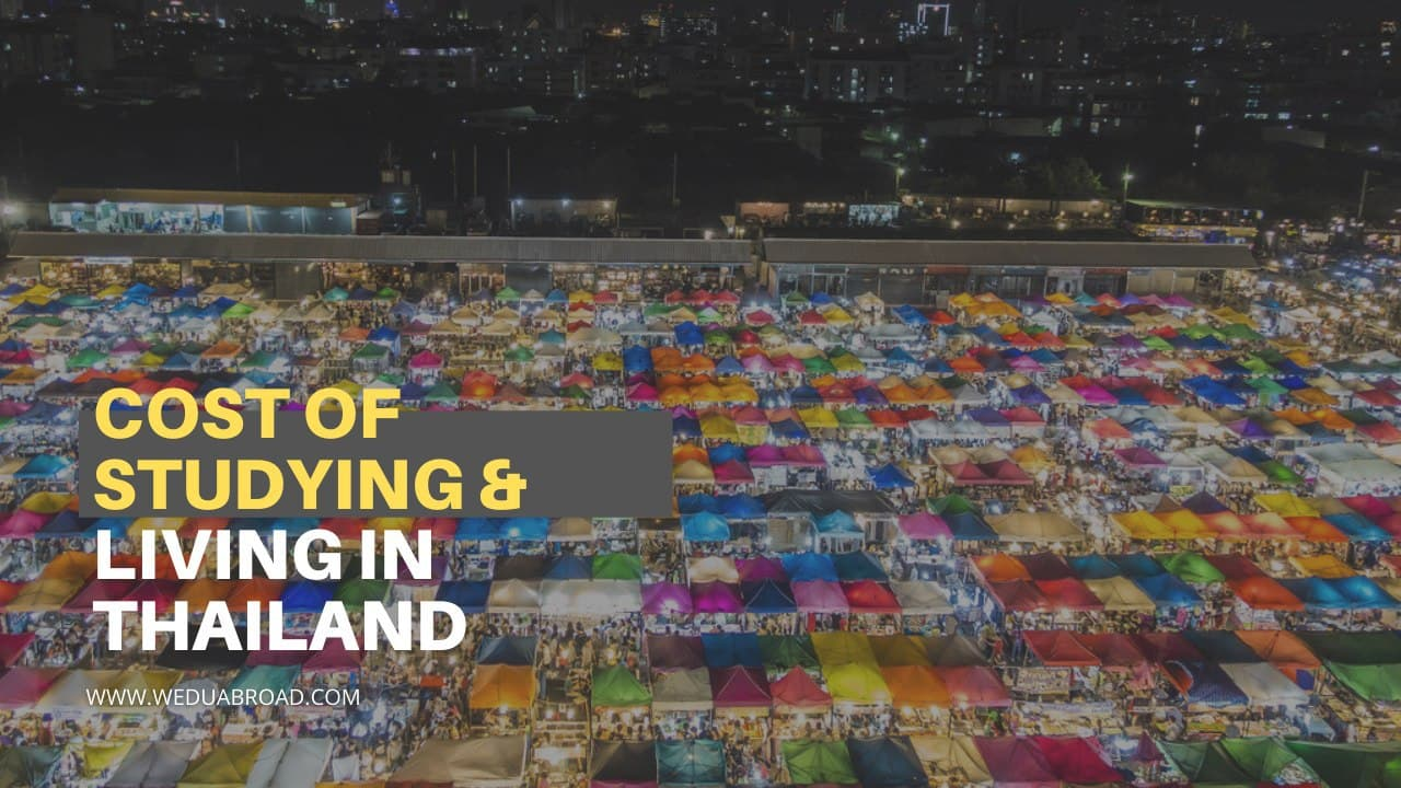 Studying in Thailand: Your Guide to the Cost of Studying and Living in Thailand