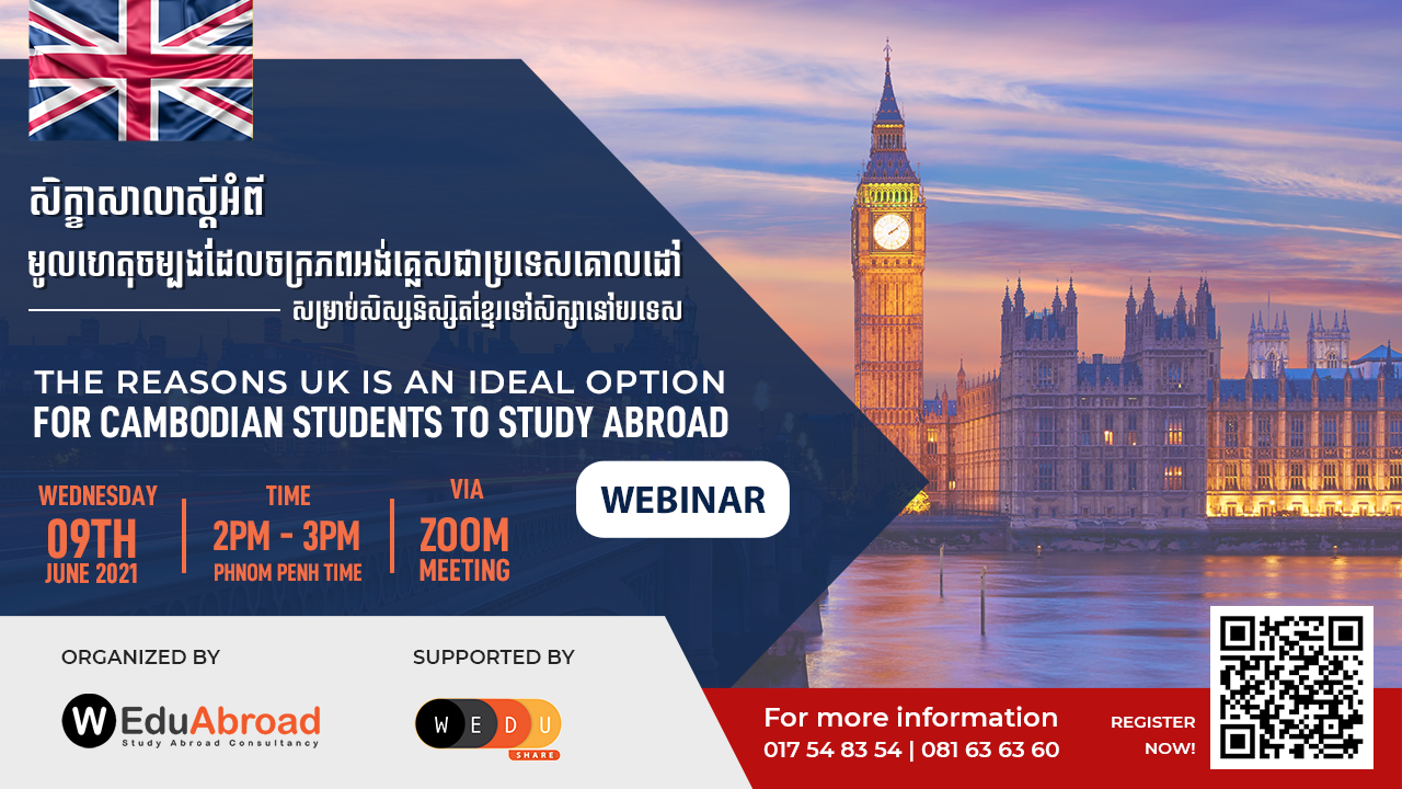 The Reasons UK is an Ideal Option for Cambodian Students to Study Abroad Webinar