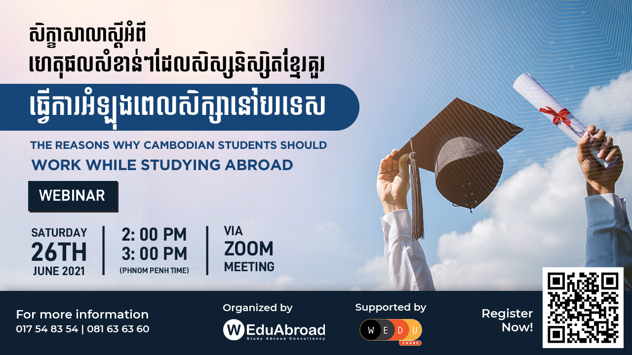 The Reasons Why Cambodian Students Should Work While Studying abroad Webinar
