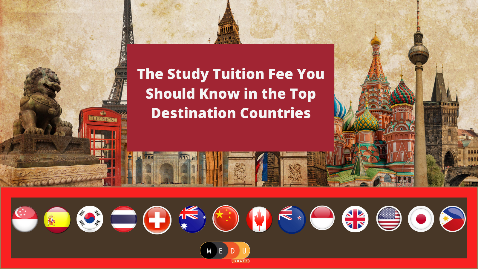 The Study Tuition Fee You Should Know in the Top Destination Countries