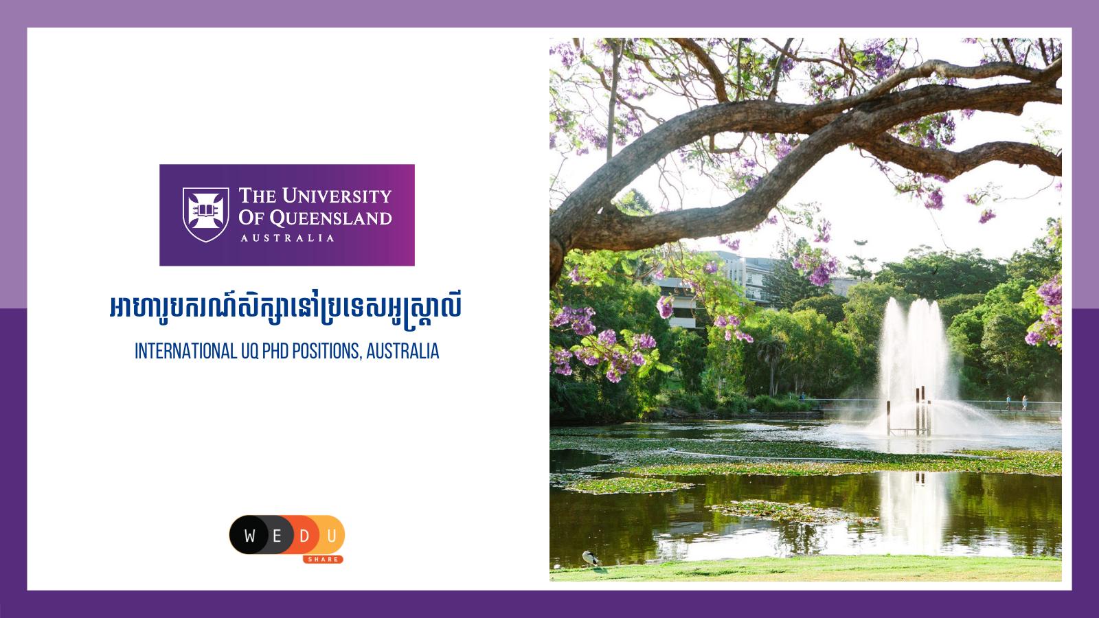 International UQ PhD Positions, Australia