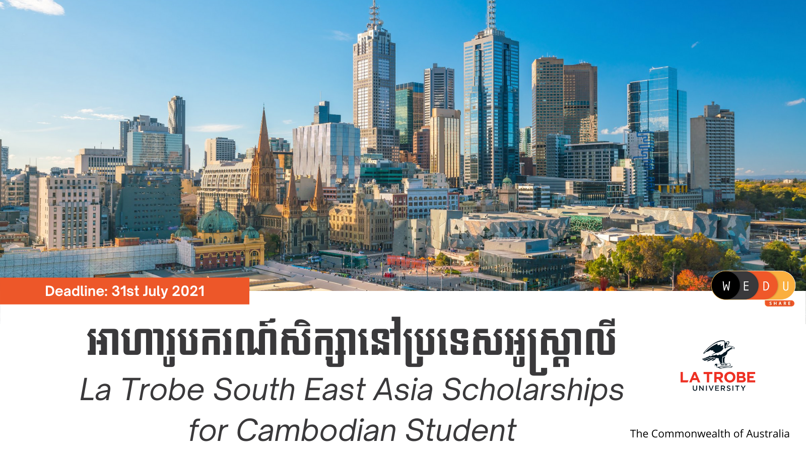 La Trobe South East Asia Scholarships for Cambodian Student