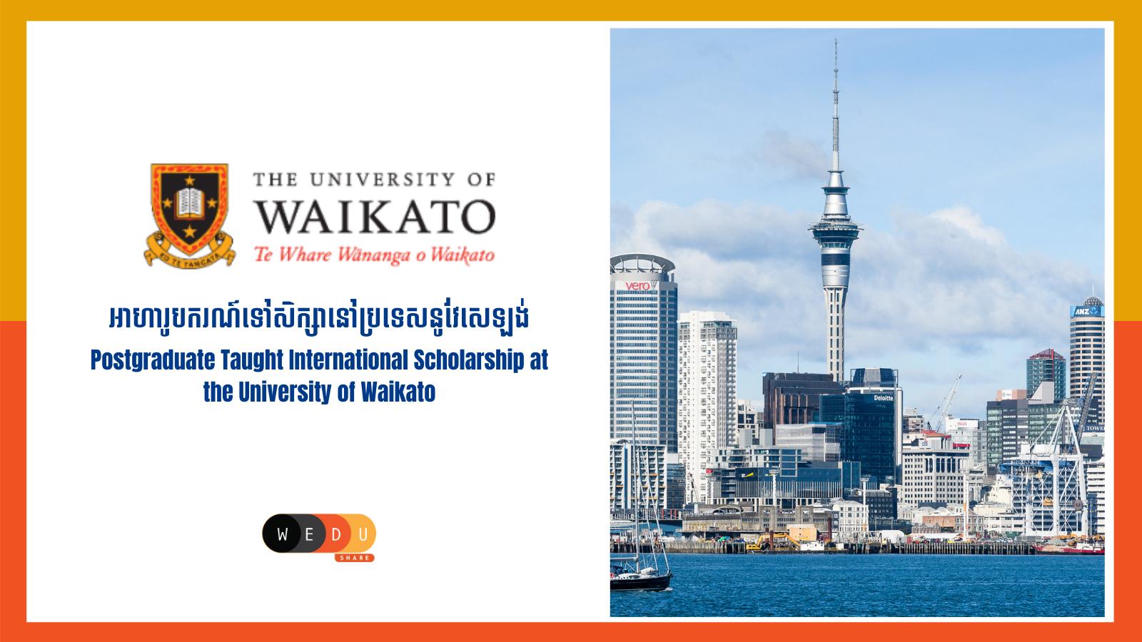 Postgraduate Taught International Scholarship at the University of Waikato