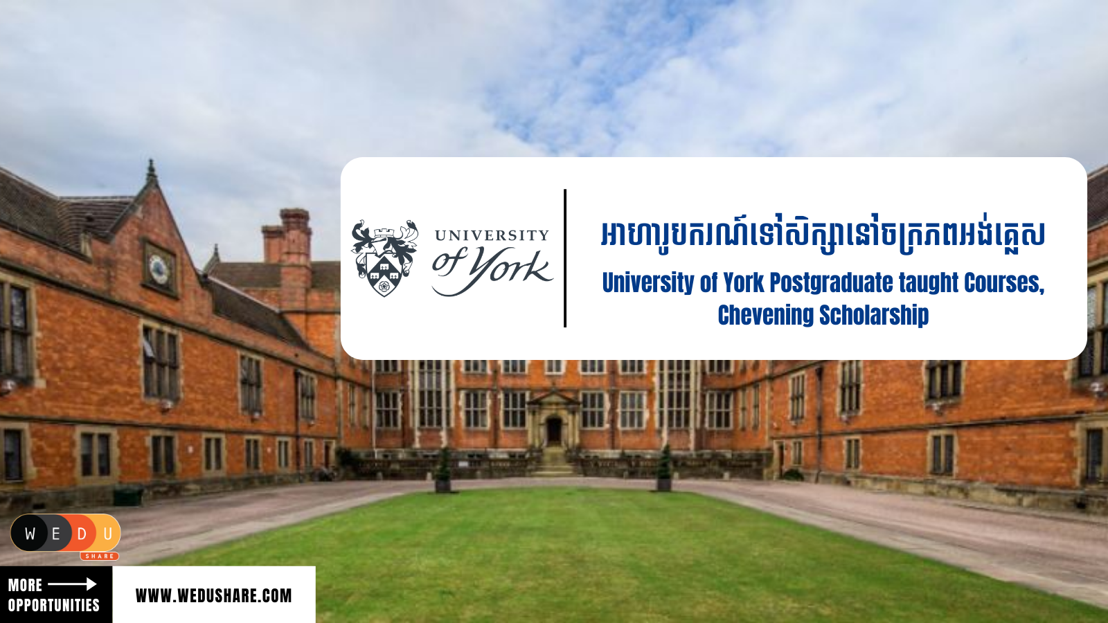 University of York Postgraduate Taught Courses, Chevening Scholarship